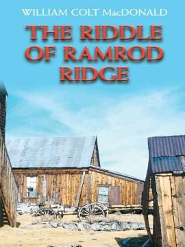 The Riddle of Ramrod Ridge