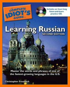 The Complete Idiot's Guide to Learning Russian