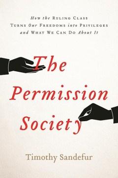 The Permission Society