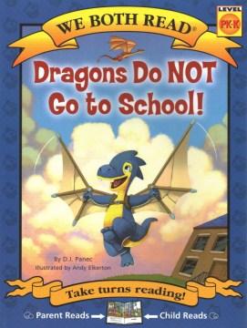 Dragons Do Not Go to School!