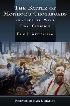 The Battle of Monroe's Crossroads