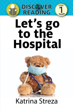 Let's Go to the Hospital