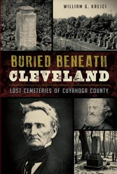 Buried Beneath Cleveland