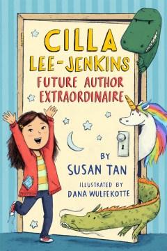 Cilla Lee-Jenkins--Future Author Extraordinaire