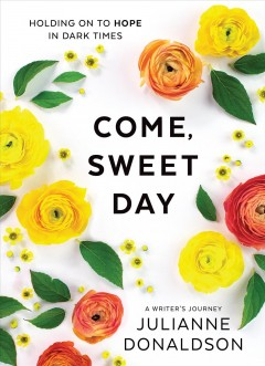 Come, Sweet Day