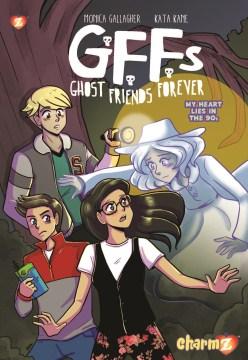 GFFs: Ghost Friends Forever