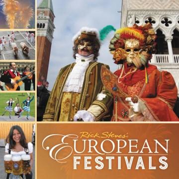Rick Steves' European Festivals