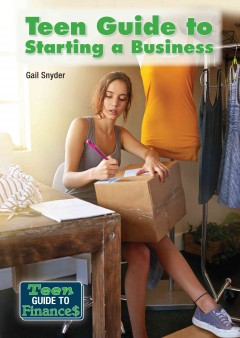 Teen Guide to Starting A Business