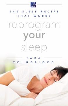 Reprogram your Sleep