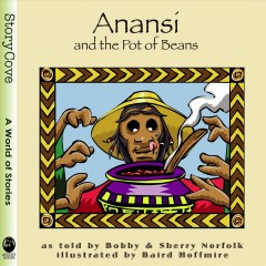 Anansi & the Pot of Beans