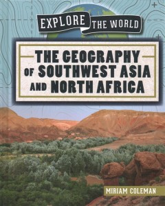 The Geography of Southwest Asia and North Africa