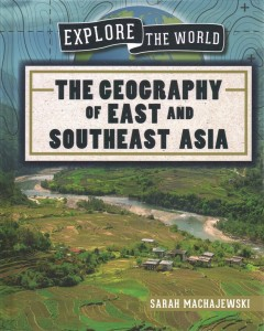 The Geography of East and Southeast Asia