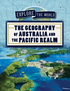 The Geography of Australia and the Pacific Realm