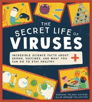 The Secret Life of Viruses