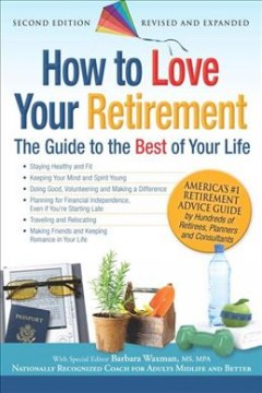 How to Love your Retirement
