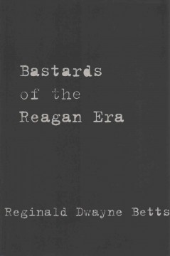 Bastards of the Reagan Era
