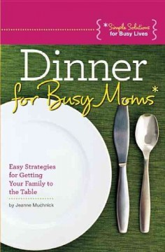 Dinner for Busy Moms