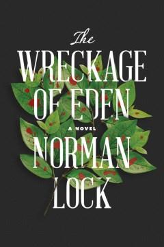 The Wreckage of Eden