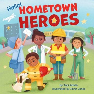 Hello! Hometown Heroes