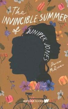The Invincible Summer of Juniper Jones