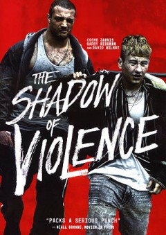 The Shadow of Violence