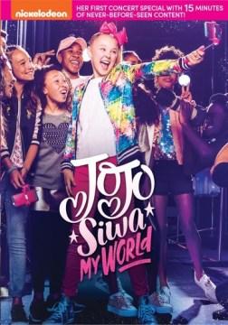 Jojo Siwa : My World