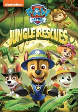 PAW Patrol : Jungle Rescues