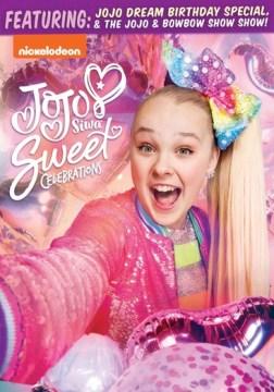 Jojo Siwa : Sweet Celebrations