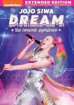 Jojo Siwa : D.R.E.A.M. the Concert Experience