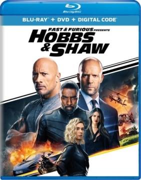 Fast & Furious Presents : Hobbs & Shaw