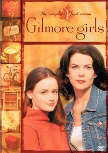 Gilmore Girls, the Complete First Season