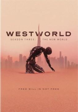 Westworld, Season Three