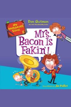 Mrs. Bacon Is Fakin'!