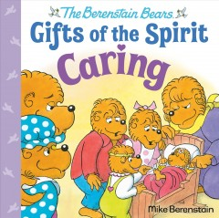 The Berenstain Bears Gifts of the Spirit