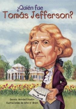 Quién fue Tomás Jefferson?