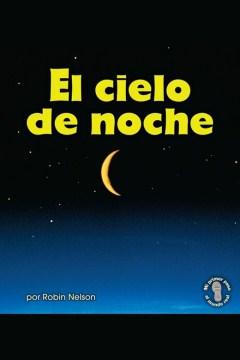 El cielo de noche (the night sky)
