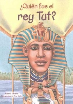 Quiaen fue el rey Tut?