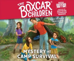 The Boxcar Children : Mystery at Camp Survival