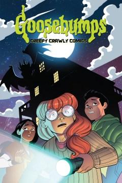 Goosebumps : Creepy Crawly Comics