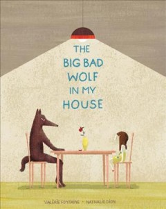 The Big Bad Wolf in My House