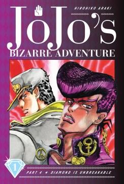 JoJo's Bizarre Adventure, Part 4 [volume 1-9]: Diamond Is Unbreakable