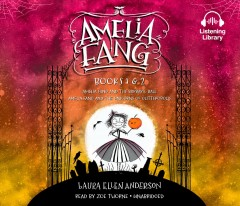 Amelia Fang,  Books 1 and 2