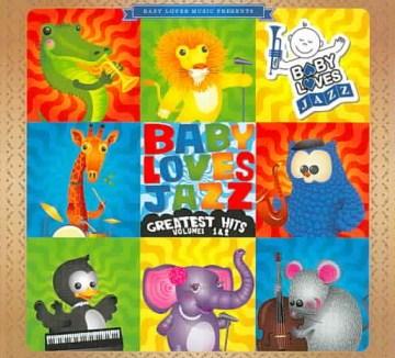 Baby Loves Jazz Greatest Hits
