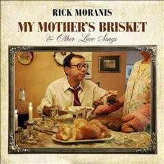 My Mother's Brisket and Other Love Songs