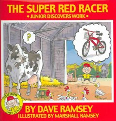 The Super Red Racer: Junior Discover Work (Life Lessons With Junior)