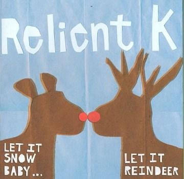 Let It Snow, Baby-- Let It Reindeer