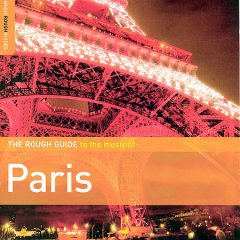 Rough guide to the music of Paris