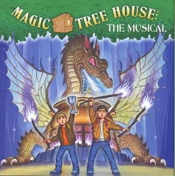Magic Tree House, the Musical