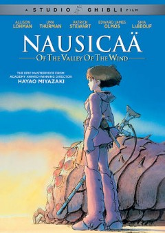 Nausicaä of the valley of the wind   Kaze no tani no Naushika