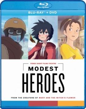 MODEST HEROES: PONOC SHORT FILMS THEATRE (Blu-ray)